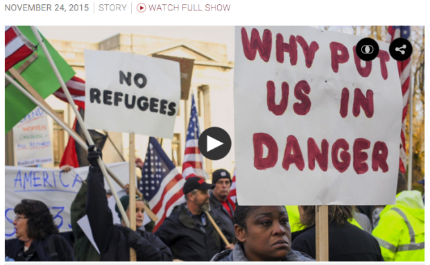 http://www.democracynow.org/2015/11/24/nativist_hysteria_against_syrian_refugees_echoes